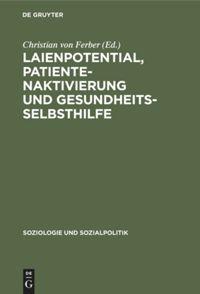 Laienpotential, Patientenaktivierung und Gesundheitsselbsthilfe