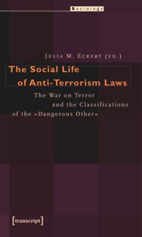 Test Cover Image of:  The Social Life of Anti-Terrorism Laws