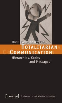 Test Cover Image of:  Totalitarian Communication