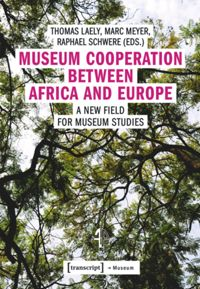 Test Cover Image of:  Museum Cooperation between Africa and Europe
