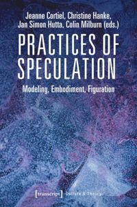 Test Cover Image of:  Practices of Speculation