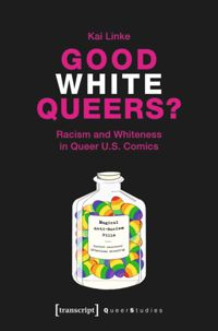 Test Cover Image of:  Good White Queers?