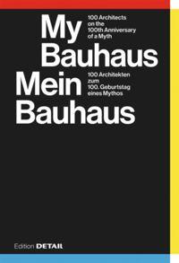 My Bauhaus – Mein Bauhaus
