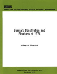 Burma's Constitution and Elections of 1974 | De Gruyter