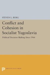 Test Cover Image of:  Conflict and Cohesion in Socialist Yugoslavia