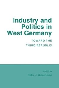 Test Cover Image of:  Industry and Politics in West Germany